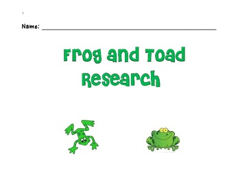 Frog or Toad Research outline