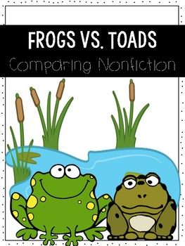 Frog vs. Toads: Comparing Nonfiction