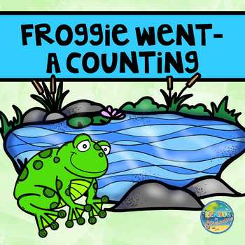 Froggie Went- a Counting