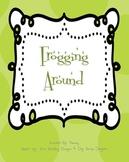 Frogging Around