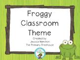 Froggy Classroom Theme Decor - EDITABLE!