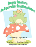 Froggy Fractions An Equivalent Fractions Game