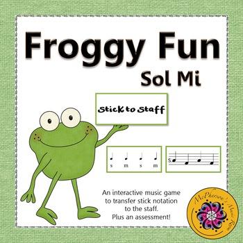 Froggy Fun Stick to Staff with Sol Mi + Assessment (Intera