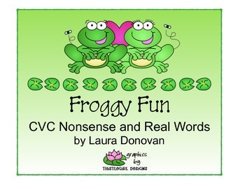 Froggy Fun with CVC Nonsense & Real Words