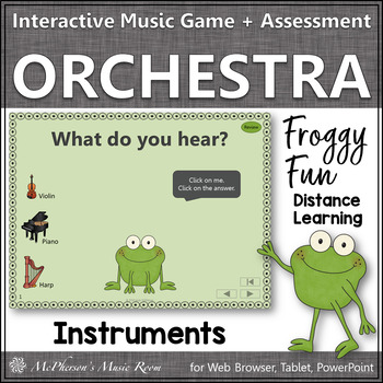 Froggy Fun with Orchestra Instruments + Assessment (Interactive Music Game)