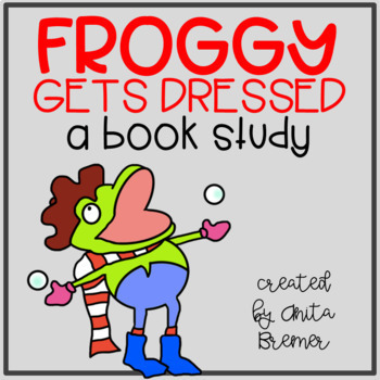 Froggy gets dressed teaching resources teachers pay teachers froggy gets dressed froggy gets dressed pronofoot35fo Images