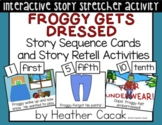 Froggy Gets Dressed Sequence and Retelling Cards with Acti