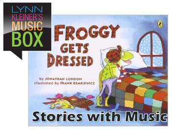 Froggy Gets Dressed: Stories with Music