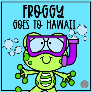 Froggy Goes to Hawaii Book Study