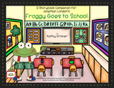 Froggy Goes to School A Storybook Companion