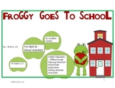 Froggy Goes to School-Back to School Literacy Activities