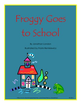 Froggy Goes to School Jonathan London reading and language arts unit