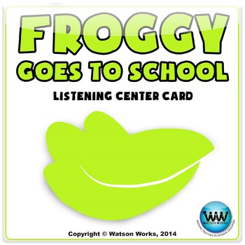 Froggy Goes to School: Listening Center Card (FREEBIE)