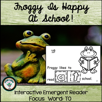 Froggy Is Happy At School:  Interactive Emergent Reader fo