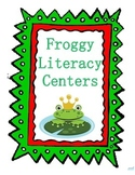 Froggy Literacy Centers
