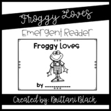 Froggy Loves emergent reader