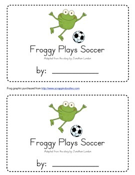 Froggy Plays Soccer Emergent Reader