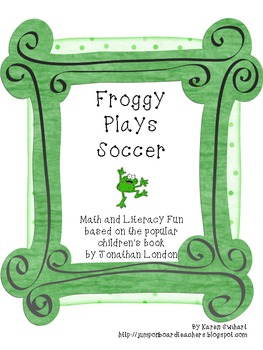 Froggy Plays Soccer Math and Literacy Fun