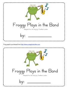Froggy Plays in the Band Emergent Reader