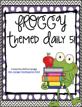 Froggy Themed Daily 5 (+1)