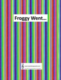 Froggy Went - Creative Songwriting/Silly Song