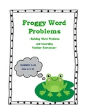 Froggy - Building Word-Problems & Number Sentences (Addition)
