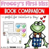 Froggy's First Kiss Book Companion | Valentine's Day Activities