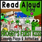 Froggys First Kiss Interactive Valentine Read Aloud Unit