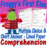 Froggy's First Kiss Valentine's Day Comprehension Multiple Choice Questions