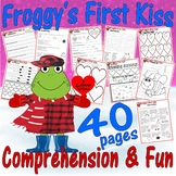 Froggy's First Kiss : Valentine's Day Reading Comprehension Book Study Packet