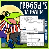 Froggy's Halloween Literacy and Math Activities and Printables
