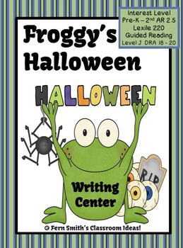 Froggy's Halloween - Writing Center and Book Companion for