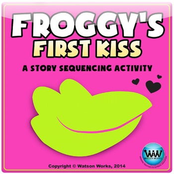 Froggy's First Kiss - A Valentine's Day themed Sequencing