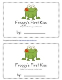 Froggy's First Kiss Emergent Reader