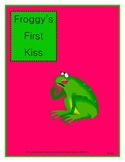 Froggy's First Kiss by Jonathan London printables and activities for Valentine's