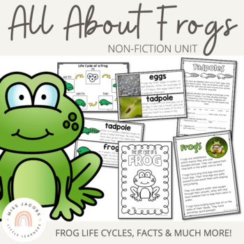All about Frogs: A frog non-fiction unit