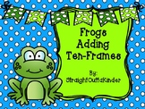 Frogs Adding Ten-Frames