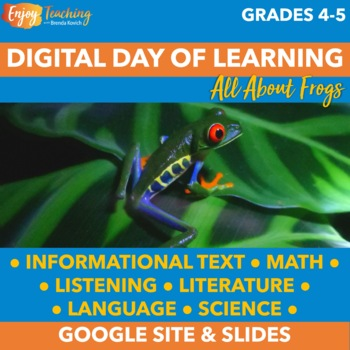Distance Learning - Frogs Online Learning Activities for Fourth & Fifth Grade