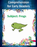 Frogs - Comprehension for early readers