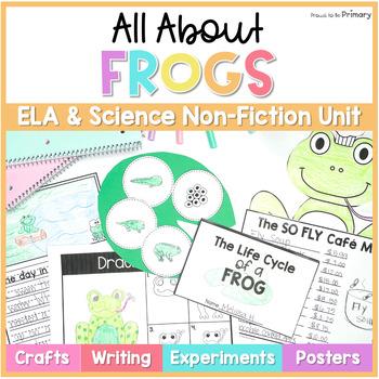 Frog Amphibian Non-Fiction ELA & Science Unit