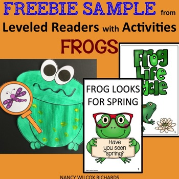Frogs Fiction and Nonfiction Leveled Readers with Activities FREEBIE