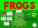 Frogs First Grade Unit for the  Louisiana K-2 Guidebook
