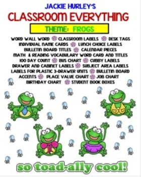 Frogs, Frogs, Frogs, Frogs, Beginning of School Everything! August!