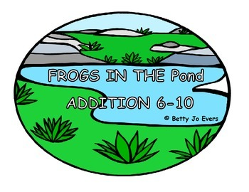 Frogs In The Pond Addition 6-10