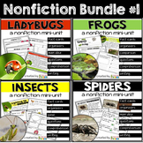 Frogs, Insects, Ladybugs and Spiders ~ Nonfiction Bundle #1