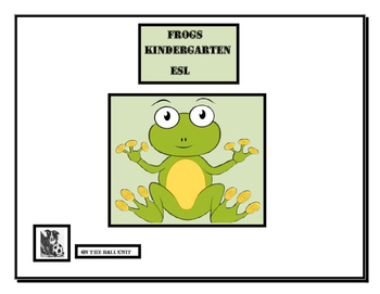 Frogs - Kindergarten, ESL