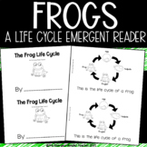 Frogs Life Cycle Emergent Reader
