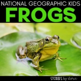 Frogs (National Geographic Kids Book Companion)