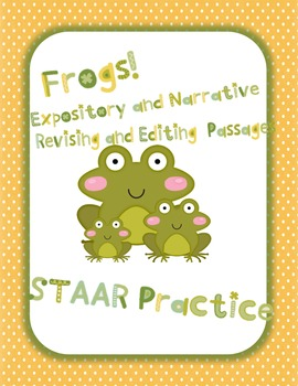 Frogs: STAAR Expository and Narrative Revising and Editing