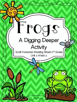 Frogs - Scott Foresman 2nd Grade - Digging Deeper Activity